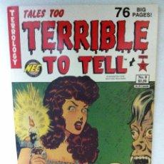 Cómics: TALES TOO TERRIBLE TO TELL - LOTE DE 8 -A ESTRENAR(REPRODUCCIÓN COMICS AÑOS 50 Y BREVE HISTORIA). Lote 148033206