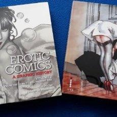 Cómics: EROTIC CÓMICS - A GRAPHIC HISTORY - VOLUME 1 Y 2 (COMPLETE) - TIM PILCHER - ILEX. Lote 148174518