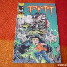 Cómics: PITT Nº 2 ( DALE KEOWN ) ¡BUEN ESTADO! ( EN INGLES ) IMAGE . Lote 154801562
