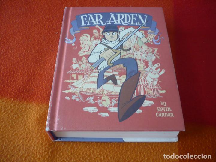 FAR ARDEN ( KEVIN CANNON ) ¡BUEN ESTADO! ( EN INGLES ) TAPA DURA (Tebeos y Comics - Comics Lengua Extranjera - Comics USA)