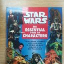Cómics: STAR WARS THE ESSENTIAL GUIDE TO CHARACTERS (ANDY MANGELS). Lote 155258189
