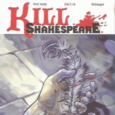 Comics - KILL SHAKESPEARE VOL.1 - A SEA OF TROUBLES TPB (IDW,2010) - CONOR McCREERY - ANDY BELANGER - 161378822