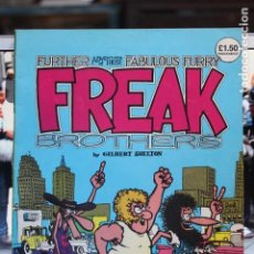 Cómics: THE FABULOUS FURRY FREAK BROTHERS FURTHER ADVENTURES OF THOSE…. Lote 167799420