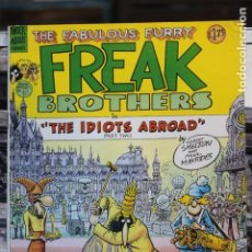 Cómics: THE FABULOUS FURRY FREAK BROTHERS THE IDIOTS ABROAD (PART 2). Lote 167800468