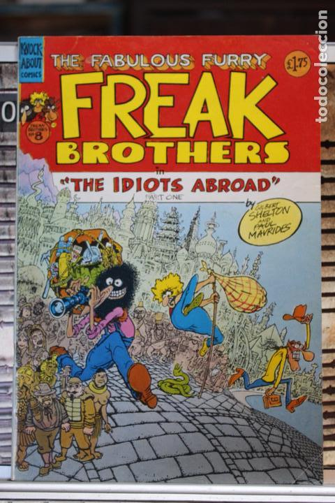 THE FABULOUS FURRY FREAK BROTHERS THE IDIOTS ABROAD (PART 1) (Tebeos y Comics - Comics Lengua Extranjera - Comics USA)