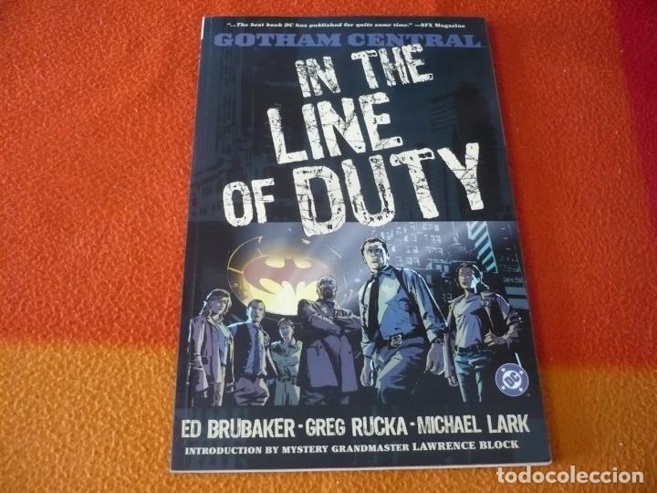GOTHAM CENTRAL IN THE LINE OF DUTY ( BRUBAKER RUCKA ) ( EN INGLES ) ¡MUY BUEN ESTADO! DC USA (Tebeos y Comics - Comics Lengua Extranjera - Comics USA)