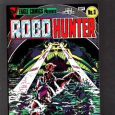 Cómics: ROBO-HUNTER 3 SAM SLADE - EAGLE 1984 VFN/NM. Lote 176751154