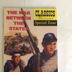 Cómics: THE WAR BETWEEN THE STATES - CLASSICS ILLUSTRATED - SPECIAL-AÑO -2002 - (14.99$) - 96 PÁG.-24X16 CM. Lote 177766058