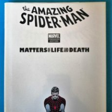 Cómics: THE AMAZING SPIDER-MAN ''MATTERS OF LIFE AND DEATH'' MARVEL- PREMIERE EDITION (NUEVO). Lote 178250827
