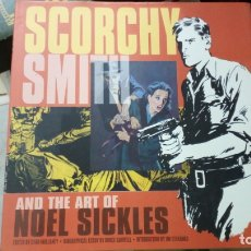 Cómics: SCORCHY SMITH AND THE ART OF NOEL SICKLES. TAPA DURA. HARDCOVER NUEVO SIN LEER. Lote 178343376