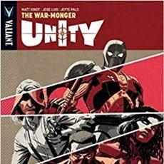 Cómics: UNITY VOL 6 TPB THE WAR-MONGER - VALIANT - MATT KIDT JOSE LUIS JEFTE PALO. Lote 181142151