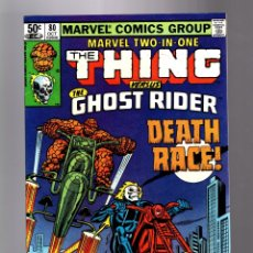 Cómics: MARVEL TWO IN ONE 80 - 1981 VFN/NM / TOM DEFALCO & RON WILSON / THING & GHOST RIDER. Lote 181471307