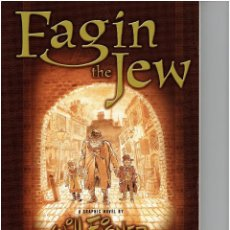 Cómics: * FAGIN THE JEW * WILL EISNER * EDICION 2003 * INGLES IMPECABLE *. Lote 184036862