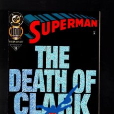 Comics : SUPERMAN 100 - DC 1995 VFN+ GIANT SIZE ANNIVERSARY HOLOFOIL COVER / DEATH OF CLARK KENT. Lote 192439073
