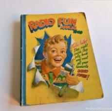 Cómics: RADIO FUN ANNUAL 1949 MUY RARO - 19 X 25.CM. Lote 194518093