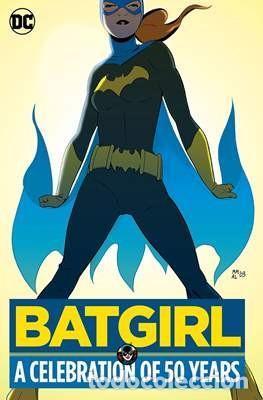 BATGIRL: A CELEBRATION OF 50 YEARS - DC COMICS (Tebeos y Comics - Comics Lengua Extranjera - Comics USA)