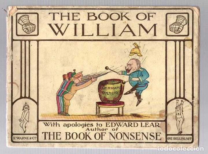 THE BOOK OF WILLIAM. THE BOOK OF NONSENSE. EDWARD LEAR. FREDERICK WARNE, C. 1915. I GUERRA MUNDIAL (Tebeos y Comics - Comics Lengua Extranjera - Comics USA)