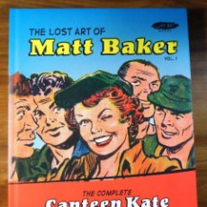 Cómics: THE LOST ART OF MATT BAKER VOL. 1: THE COMPLETE CANTEEN KATE (INGLÉS). Lote 202953937