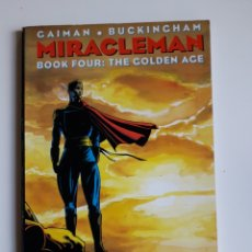 Cómics: MIRACLEMAN. BOOK FOUR: THE GOLDEN AGE. GAIMAN Y BUCKINGHAM. USA. Lote 203614236