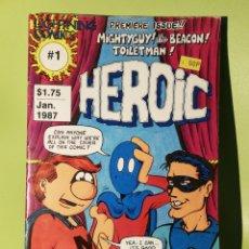 Cómics: HEROIC NÚMERO 1 COMIC UNDERGROUND USA 1987. Lote 203937106