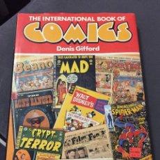Cómics: THE INTERNATIONAL BOOK OF COMICS - DENIS GIFFORD - OPTIMUM BOOKS. Lote 205608973