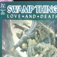 Cómics: SWAMP THING 02. ALAN MOORE. PAPERBACK ORIGINAL (LOVE & DEATH). Lote 206499077