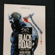 Cómics: BLACK ROAD - VOLUME ONE - THE HOLY NORTH - EN INGLES -. Lote 208811081