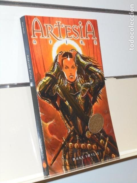 ARTESIA AFIRE - MARK SMYLIE - ARCHAIA STUDIOS PRESS (EN INGLES) (Tebeos y Comics - Comics Lengua Extranjera - Comics USA)