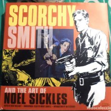 Cómics: SCORCHY SMITH AND THE ART OF NOEL SICKLES. IDW.. Lote 219657040