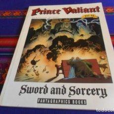Cómics: PRÍNCIPE VALIENTE PRINCE VALIANT VOL. 14 SWORD AND SORCERY. FANTAGRAPHICS BOOKS 1991. BE.. Lote 220742277