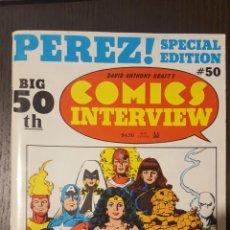 Cómics: REVISTA - COMICS INTERVIEW 50 - SPECIAL EDITION - GEORGE PEREZ -. Lote 229117400