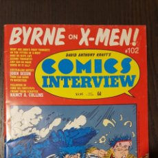 Cómics: REVISTA - COMICS INTERVIEW # 102 - JOHN BYRNE ON X-MEN - JOHN DIXON, NANCY COLLINS. Lote 229251425