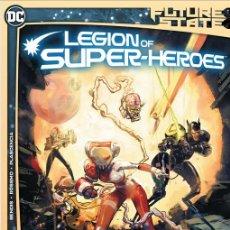 Cómics: COMPLETA - FUTURE STATE: LEGION OF SUPER-HEROES # 1 Y 2 (DC,2021) - BRIAN MICHAEL BENDIS. Lote 243899330