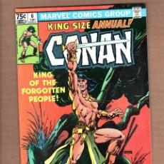 Cómics: CONAN THE BARBARIAN ANNUAL 6 - MARVEL 1981 VFN- / ROY THOMAS & GIL KANE. Lote 246080600