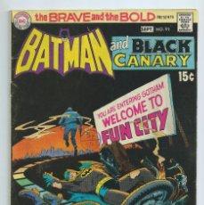 Cómics: BATMAN : THE BRAVE AND THE BOLD Nº 91 (197). BATMAN - JBLACK CANARY. ORIGINAL DC. MUY BUEN ESTAD. Lote 257281155