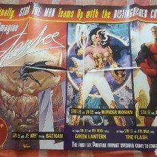 Cómics: POSTER PROMOCIONAL - STAN LEE JUST IMAGINE - DC COMICS - SUPERMAN, BATMAN, WONDER WOMAN - 2001. Lote 262579345