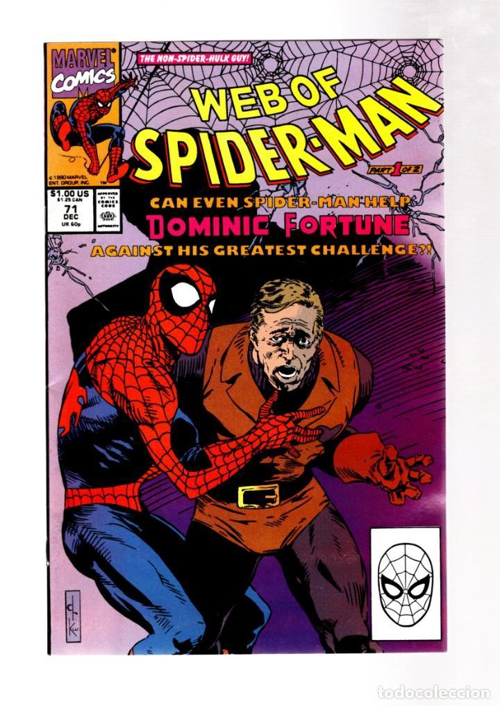 WEB OF SPIDER-MAN 71 - MARVEL 1990 VFN+ / DOMINIC FORTUNE (Tebeos y Comics - Comics Lengua Extranjera - Comics USA)