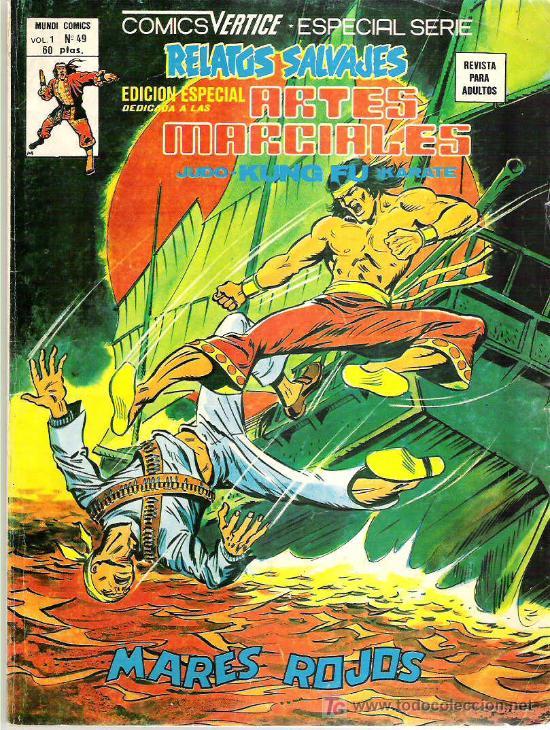 RELATOS SALVAJES - ARTES MARCIALES - NUM 49 EDICIONES VERTICE 1979 - ESPECIAL SERIE (Tebeos y Comics - Vértice - Relatos Salvajes)