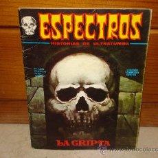 Cómics: ESPECTROS HISTORIAS DE ULTRATUMBA - LA CRIPTA - AÑO 1972. Lote 8802069