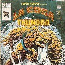 Cómics: SUPER HEROES VERTICE V2 Nº 121 LA COSA Y THUNDRA. Lote 18218310