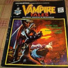 Cómics: VÉRTICE VOL. 1 ESCALOFRÍO Nº 27 VAMPIRE TALES Nº 7. 1975. 30 PTS. REGALO Nº 35 VAMPIRE TALES Nº 9.. Lote 22363644