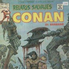 Comics : RELATOS SALVAJES Nº 79 VERTICE CONAN EL BARBARO. Lote 23785349
