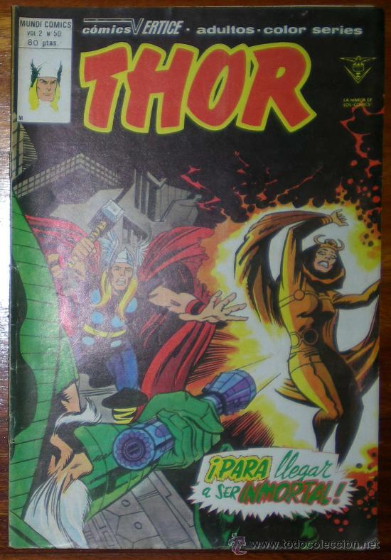 THOR. PARA LLEGAR A SER INMORTAL. VOL 2 Nº 50 EDICIONES VERTICE 1980 COLOR (Tebeos y Comics - Vértice - Thor)