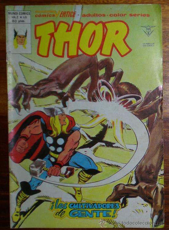 THOR. LOS CULTIVADORES DE GENTE. VOL 2 Nº 49. EDICIONES VERTICE 1980 COLOR (Tebeos y Comics - Vértice - Thor)