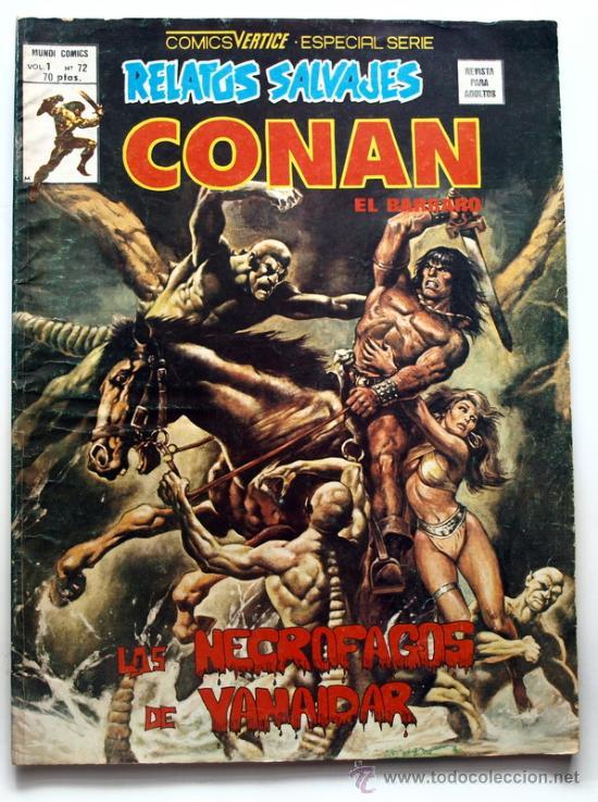 RELATOS SALVAJES CONAN EL BARBARO VOL.1 Nº 72 -COMICS VERTICE - ESPECIAL SERIE - (Tebeos y Comics - Vértice - Conan)