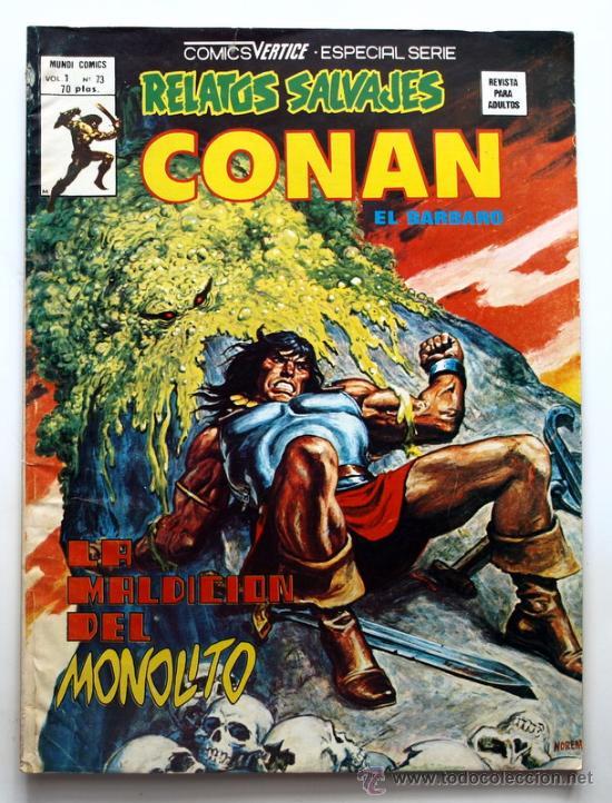RELATOS SALVAJES CONAN EL BARBARO VOL.1 Nº 73 -COMICS VERTICE - ESPECIAL SERIE - (Tebeos y Comics - Vértice - Conan)