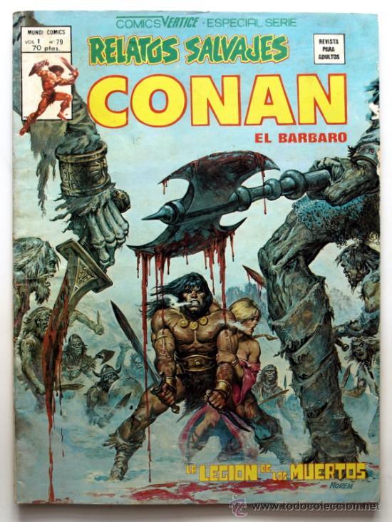 RELATOS SALVAJES CONAN EL BARBARO VOL.1 Nº 79 -COMICS VERTICE - ESPECIAL SERIE - (Tebeos y Comics - Vértice - Conan)
