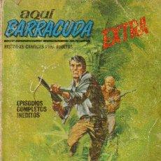 Cómics: AQUI BARRACUDA EXTRA Nº 8 - ED.VERTICE 1972 . Lote 24917137