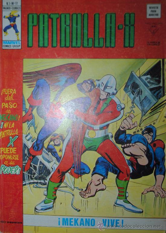 VÉRTICE VOL. 3 PATRULLA X Nº 17. 1977. 50 PTS. Y RARISIMO!!!!!!!! (Tebeos y Comics - Vértice - Patrulla X)