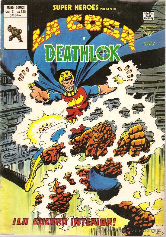 SUPER HEROES V.2 Nº 120 LA COSA Y DEATHLOK (Tebeos y Comics - Vértice - Super Héroes)